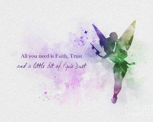 Faith, Trust, and a bit of Pixie Dust