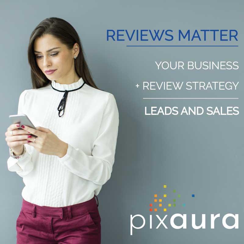 Pixaura your online reviews matter