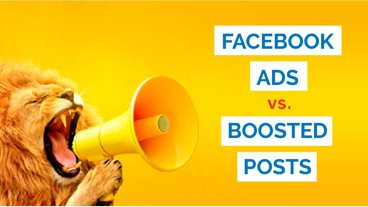 Should I Boost a Facebook Post or Run an Ad?